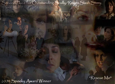 'Rescue Me' 2nd Place (Tied) - Scully/Reyes Slash